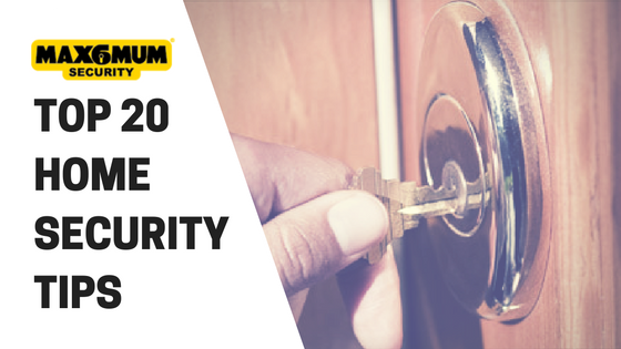 TOP 20 HOME SECURITY TIPS